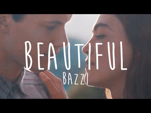 Bazzi - Beautiful (Lyrics)
