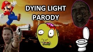 Dying Light Parody - Welcome to Harran