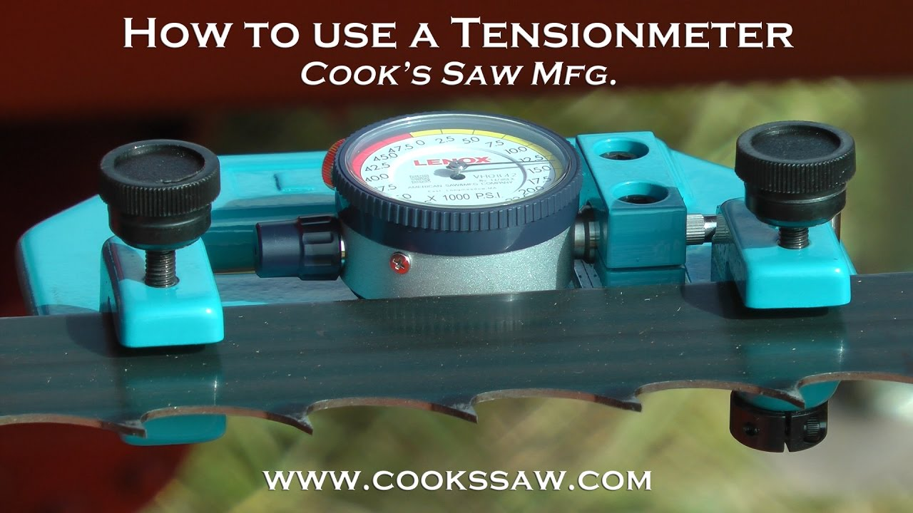 Sawmill Blade Basics 12 How To Use A Tensionmeter Youtube