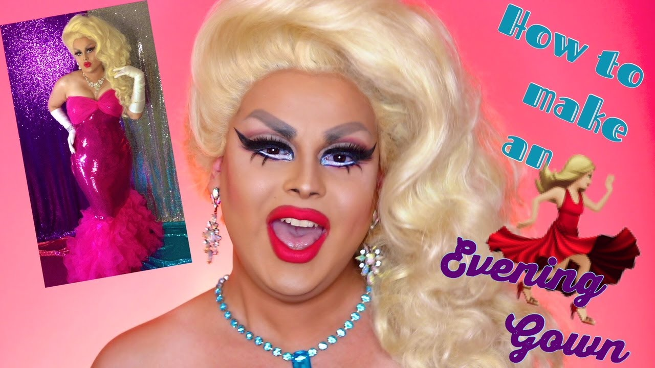 HOW TO MAKE AN EVENING GOWN | EASY DRAG COSTUMES | JAYMES MANSFIELD ...