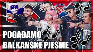 POGAĐAMO BALKANSKE PJESME 🎶🎶 | 8rasta9 & Svenky /w BQL & Nika Zorjan