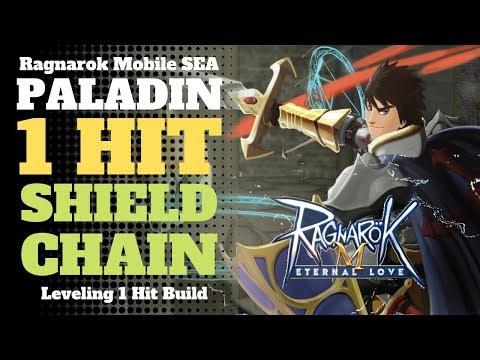 Paladin 1 Hit Shield Chain Build   Ragnarok Mobile SEA Eternal Love 2018