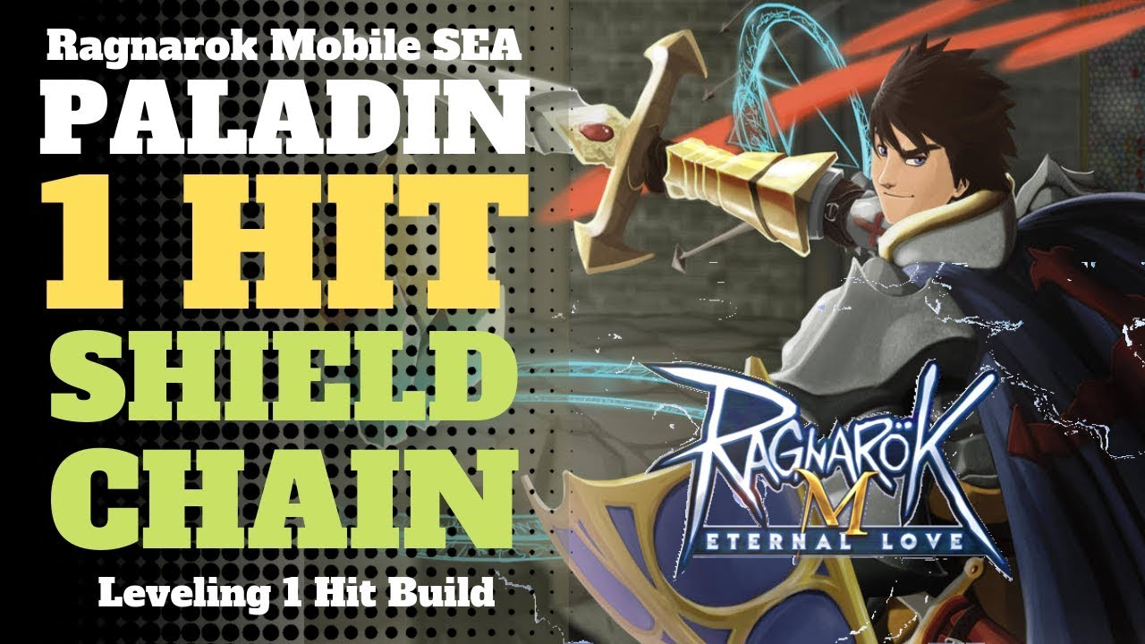 Paladin 1 Hit Shield Chain Build | Ragnarok Mobile SEA