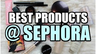 BEST PRODUCTS AT SEPHORA | 2017