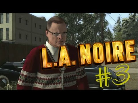 L.A. Noire part 3: The Black Household Conspiracy