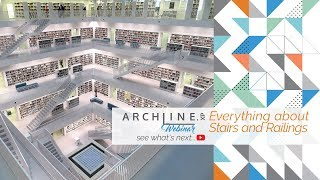 Everything About Stairs and Railings - ARCHLine.XP WEBINAR
