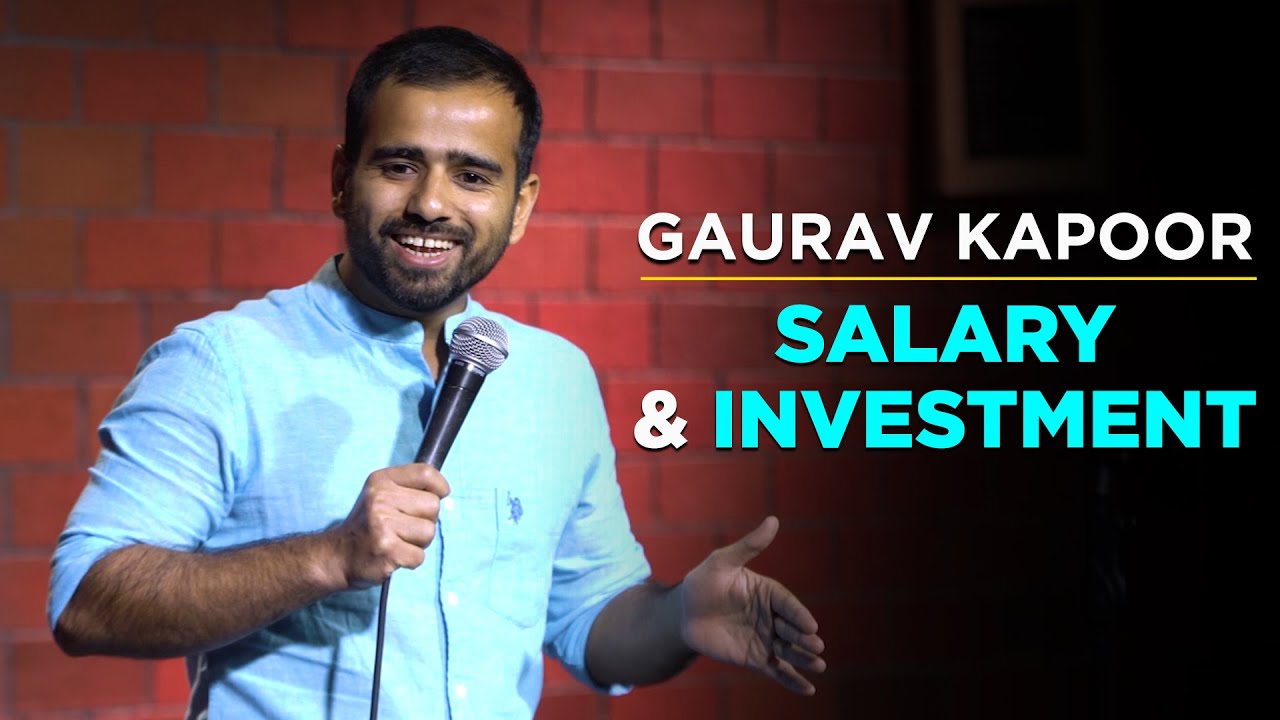 Download SALARY & INVESTMENT   Gaurav Kapoor   Stand Up Comedy