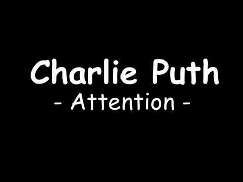 Charlie Puth - Attention (lirik)
