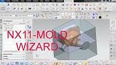 NX8 5 Mold Wizard Mold base Directory Error - YouTube