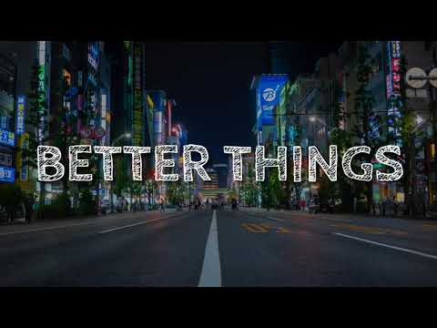 Jaden Smith - Better Things (Lyrics)