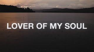 Jesus Lover Of My Soul - Awakening Music (Lyrics)