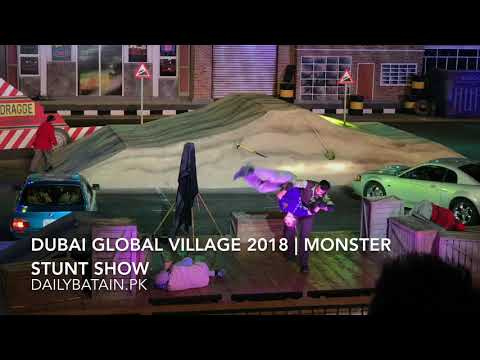 Dubai Global Village | Monster Stunt Show |2018