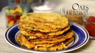 Oats Uttapam Recipe Or Oats Dosa | Indian Healthy Breakfast & Kids Snacks Recipes By Shilpi