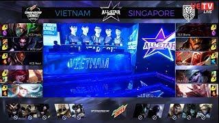 [AllStar 2017][Chung Kết] Việt Nam vs Singapore Ván 2 [26/11/2017]