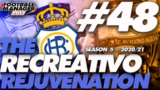 The Recreativo Rejuvenation #48 | Molested by Madrid | Football Manager 2017 Let's Play