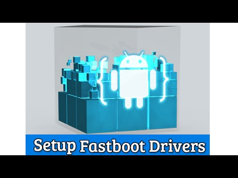 How To Install/Fix Fastboot Drivers On Any Android Phone