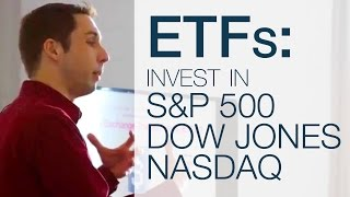 What Are Exchange Traded Funds (ETF)? Invest in S&P 500, DOW, NASDAQ  [Stock Market Course 102]