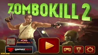 Zombokill 2 Gameplay Walkthrough