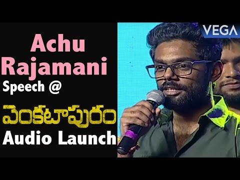 Music Director Achu Rajamani Speech @ Venkatapuram Movie Audio Launch