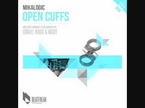 Mikalogic - Open Cuffs (DJ Wady & DJ Smilk Remix).wmv