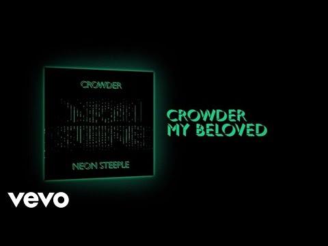 Crowder - My Beloved (Lyric Video)