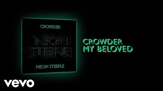 Crowder - My Beloved (Lyric Video)