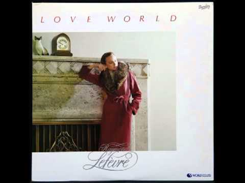 RAYMOND LEFEVRE-MONDE D'AMOUR/LOVE WORLD  ラヴ・ワールド