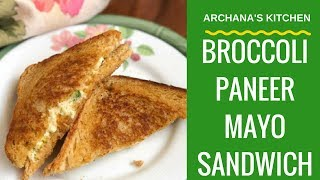 Broccoli Paneer Mayo Sandwich - Continental Breakfast Recipes by Archana's Kitchen
