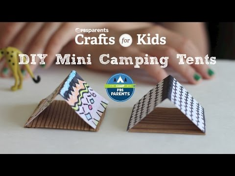 DIY Mini Tents | Crafts for Kids | PBS Parents