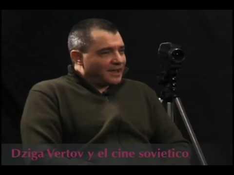 Dimension documental | Dziga Vertov y el cine sovietico | Bloque 3