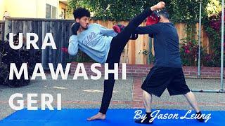 URA MAWASHI GERI (HOOK KICK) TRAINING TIPS | Jason Leung