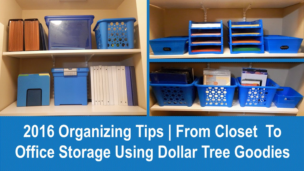 2016 Organizing Tips | From Closet To Office Storage Using Dollar Tree  Goodies   YouTube