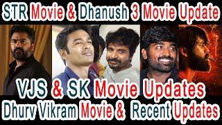 STR , Dhanush , Vijay Sethupathi , Sivakarthikeyan ,dhruv & vikram Recent movie Updates |Cinema News