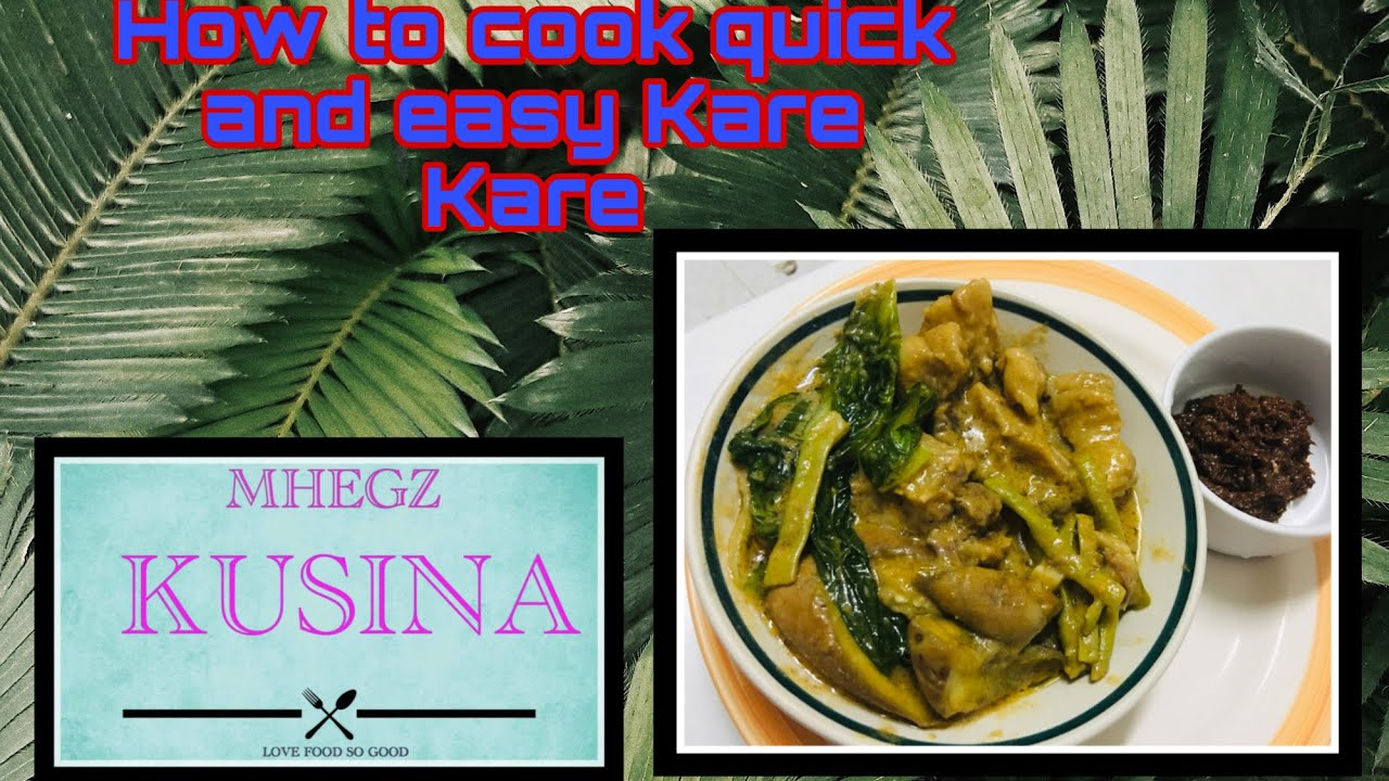 how to cook simple kare kare