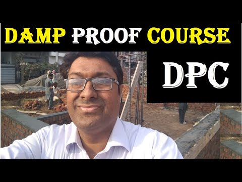 DPC - Damp Proof Course Level In House Construction : Water Proofing / Moisture Control
