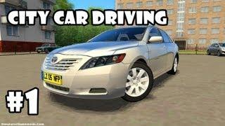 City Car Driving Simulator - Gameplay #1 [HD]
