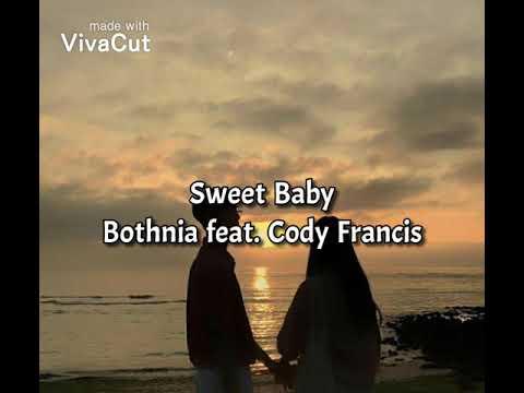 Bothnia - Sweet Baby Feat. Cody Francis ( TRADUÇÃO)
