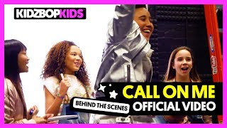KIDZ BOP Kids - Call On Me (Behind The Scenes Official Video) [KIDZ BOP 2018]