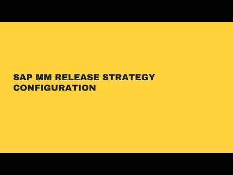 SAP MM RELEASE STRATEGY CONFIGURATION