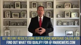 Get Instant Results Using Our Reverse Mortgage Calculator