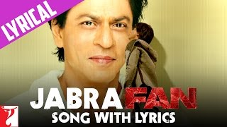 Lyrical: Jabra FAN Anthem Song with Lyrics | Shah Rukh Khan