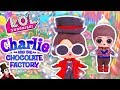 watch he video of WILLY WONKA from Charlie and the CHOCOLATE Factory 🍫Custom LOL SURPRISE DOLLS - Toy Transformations