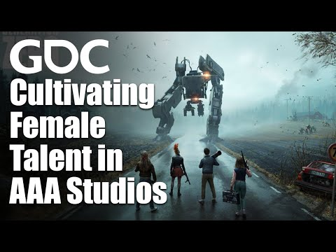 Changing the Game: Cultivating Female Talent in AAA Studios