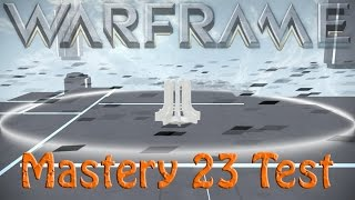 Warframe Mastery 23 Test