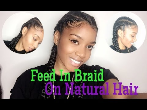 HOW TO Feed In Braids On Natural Hair