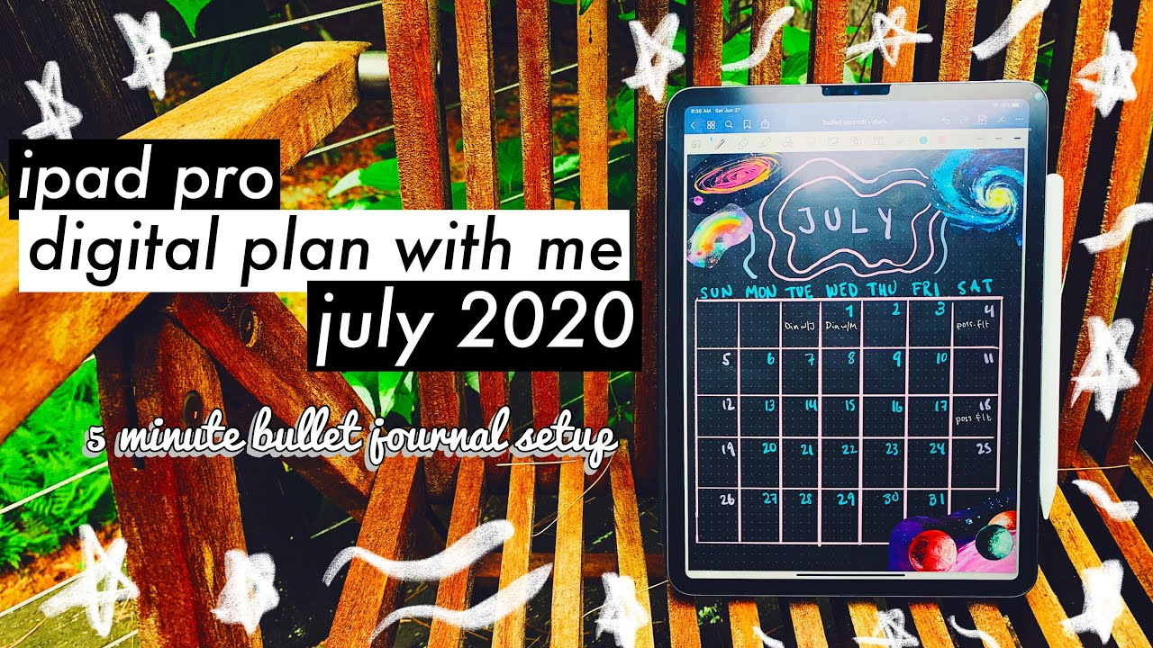 5 minute plan with me july 2020   digital bullet journal setup using ipad pro and goodnotes 5