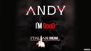 ANDY - I'm Good - Track 7 - Italian Dream EP