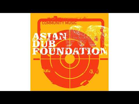 Asian Dub Fondation - Officer XX