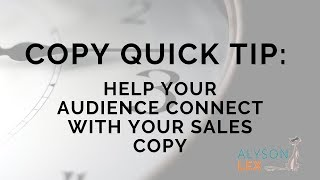 2 Phrases to Help Your Audience Connect More With Your Sales Copy - Copy Quick Tip