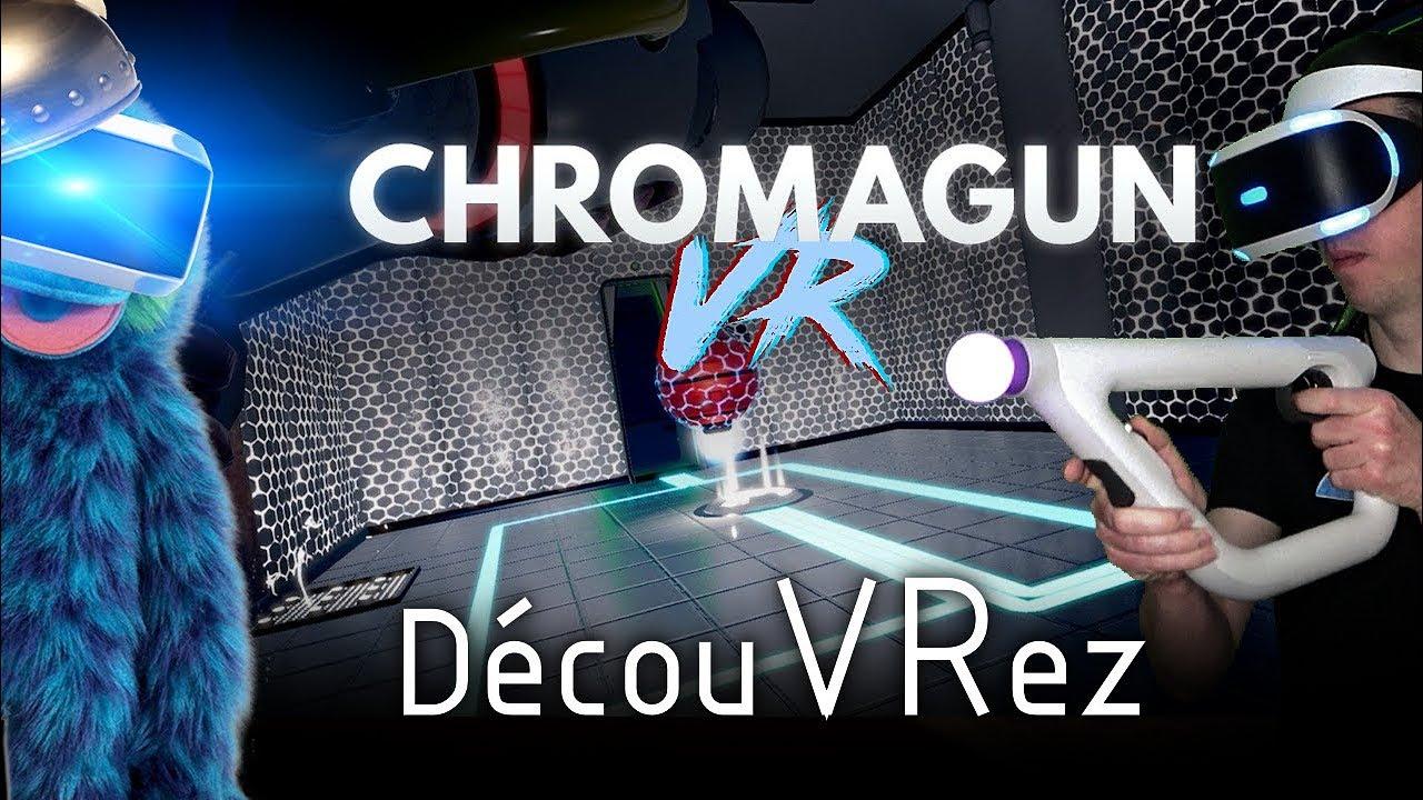 DécouVRez : CHROMAGUN VR   Avec le Aim Controller (Test PSVR sur PS4 Pro)   VR Singe